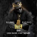 Joe Green - King Kong mixtape cover art