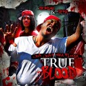 Jon Geezy & Waka Flocka Flame - True Blood mixtape cover art