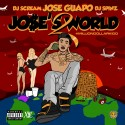 Jose Guapo - Jose's World 2 mixtape cover art