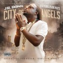 Jr. Boss - City Of Angels mixtape cover art