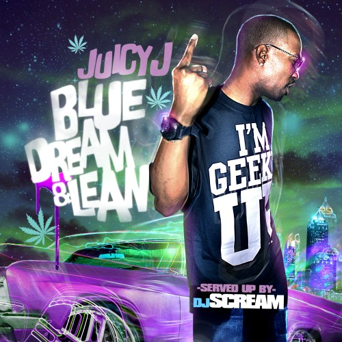 juicy j blue dream and lean