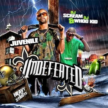 Juvenile - Undefeated Mixtape