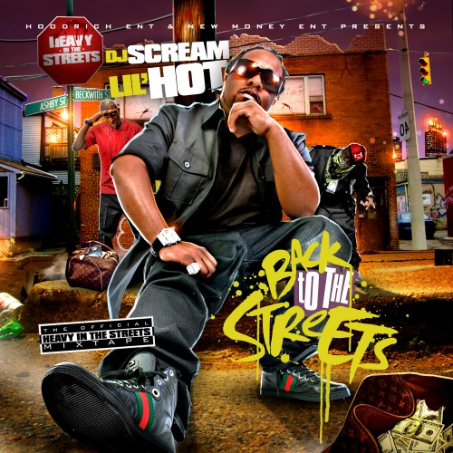 DJ Scream Presents Lil Hot – Back To The Streets