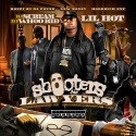 Lil Hot - Shooters & Lawyers mixtape cover art