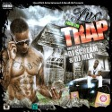 Trap - Live From The Trap mixtape cover art