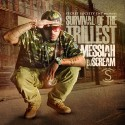 Messiah - Survival Of The Trillest mixtape cover art
