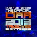 Official CIAA 2013 Takeover Mixtape mixtape cover art