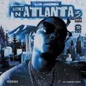 OJ Da Juiceman - Alaska N Atlanta 3 mixtape cover art
