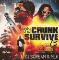 Only The Crunk Survive 13 mixtape cover art