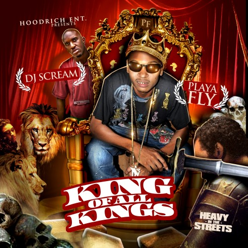 Playa Fly - King Of All Kings Mixtape