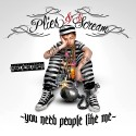 Plies - You Need People Like Me mixtape cover art