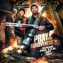 Pray For Forgiveness (DJ Paul K.O.M., Ya Boy & Lil Lody) mixtape cover art