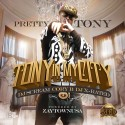 Pretty Tony - Tony In My City mixtape cover art