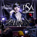 Princess - P.S.A (Public Streets Announcement) mixtape cover art