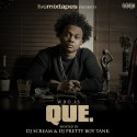 Que - Who Is Que mixtape cover art
