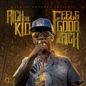 Rich The Kid - Feels Good 2 Be Rich mixtape cover art
