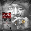 Rick Ross - Rich Forever mixtape cover art
