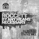Roccett - By Any Means Necessary mixtape cover art