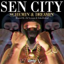 Sen City - Schemin & Dreamin (Hosted By Duke Da God) mixtape cover art
