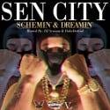 Sen City - Schemin & Dreamin (Hosted By Duke Da God) mixtape cover art