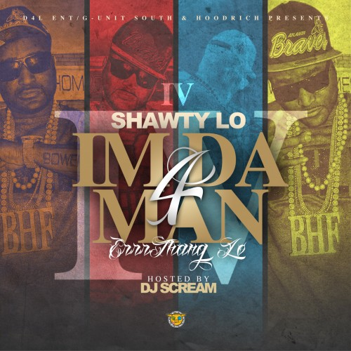 DJ Scream  ›  Shawty Lo - I'm Da Man 4