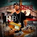 Sig H.B. - Trappin' R&B mixtape cover art