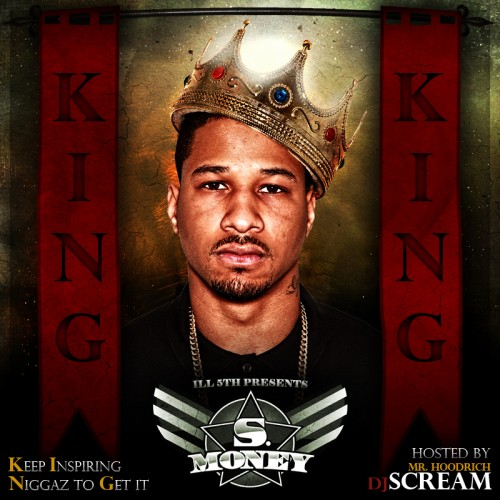 S.Money – King [Mixtape]