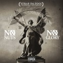 Strap - No Nuts No Glory mixtape cover art