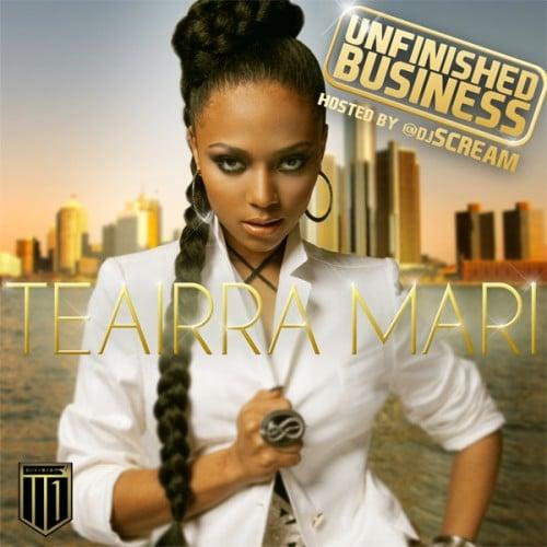 Teairra Mari Unfinished Business