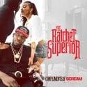 The Ratchet Superior EP mixtape cover art