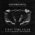 Top 40 $hawty - First Time Felon mixtape cover art