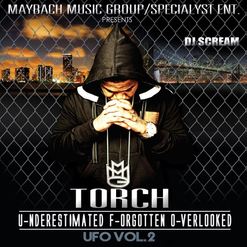 Torch – UFO2 (Hosted by DJ Scream x Swamp Izzo) [Mixtape]