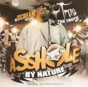 Trae - Assh*le By Nature mixtape cover art