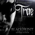 Trae Tha Truth - Tha Blackprint mixtape cover art