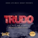 Trudo - All Gas, No Brakes mixtape cover art