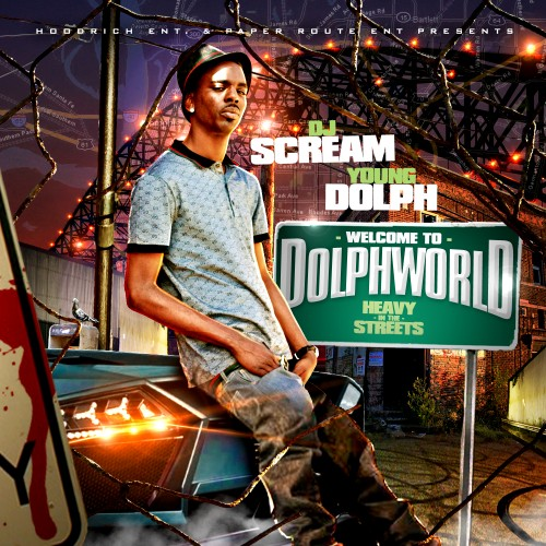 DJ Scream Presents Young Dolph – Welcome To Dolph World (Mixtape)
