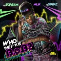 B.o.B. - Who The F#*k Is B.o.B? mixtape cover art