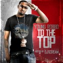 Young Robbo - To The Top mixtape cover art