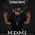 Young Swift - M.D.M.I (Major Deal Minor Issue) mixtape cover art