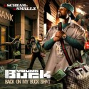 Young Buck - Back On My Buck Sh*t mixtape cover art