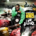 Young Dro - I Am Legend mixtape cover art