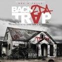 Roc & Yella - Back 2 Da Trap mixtape cover art