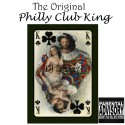The Original Philly Club King mixtape cover art