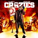 Drag-On - The Crazies 2 mixtape cover art