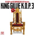 Gillie Da Kid - King Of Philly 3 mixtape cover art