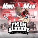 Nino Man - I'm On Already mixtape cover art