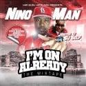 Nino Man - I'm On Already mixtape cover art
