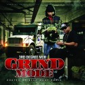 3rd Degree Mob - Grind Mode mixtape cover art