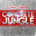 Dinero Dynasty - Concrete Jungle mixtape cover art