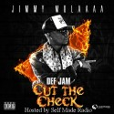 Jimmy Mulaaaa - Def Jam Cut The Check mixtape cover art